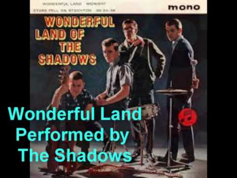 Wonderful Land - The Shadows - Jerry Lordan - 1962