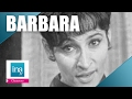 """watch he video of Barbara """"Le bel âge"""" 