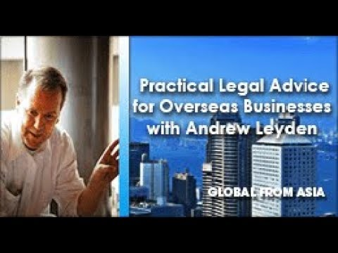 Practical Legal Advice for Overseas Businesses with Andrew Leyden