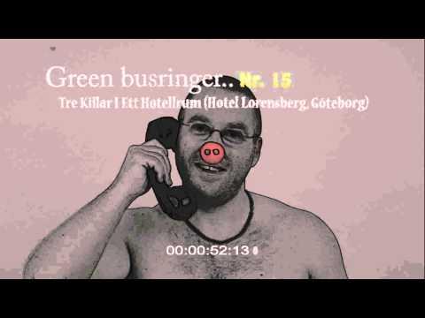 ByggTryggAB 2014 - Busringning 15 - Tre Killar I Ett Hotellrum (Hotel Lorensberg, Göteborg)