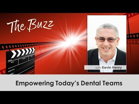 Kevin Henry - Empowering Today's Dental Teams