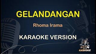 GELANDANGAN Karaoke Rhoma Irama ( Karaoke Dangdut Koplo )