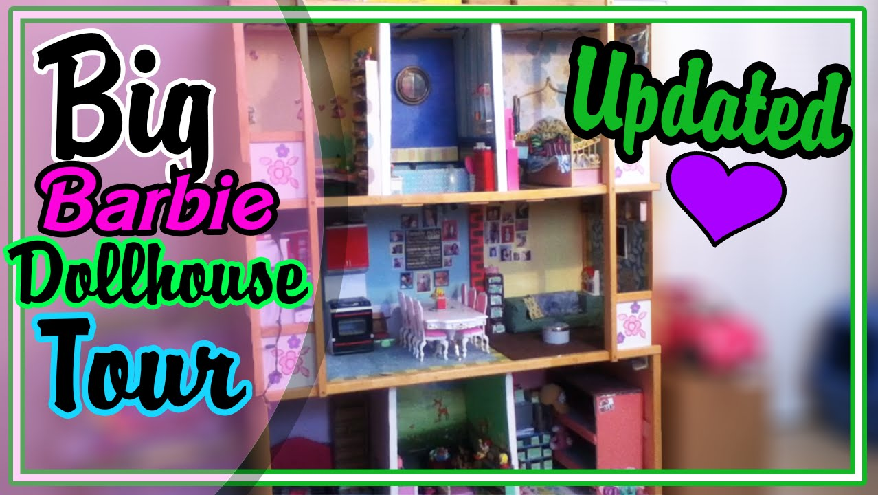 Big Barbie Dollhouse Tour Updated Sept Youtube
