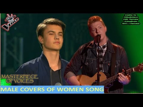 BEST MALE COVERS OF WOMEN SONG AUDITIONS IN THE VOICE