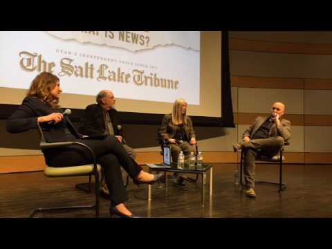 "Salt Lake Tribune ""Fake or Fact: What Is News?"" forum [FULL VIDEO]"