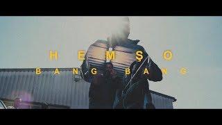 HEMSO - BANG BANG (Prod. by Dinski) [OFFICAL VIDEO]