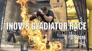 INOV-8 GLADIATOR RACE JOSEFOV 2.- 3.9.2016 (oficiální video)