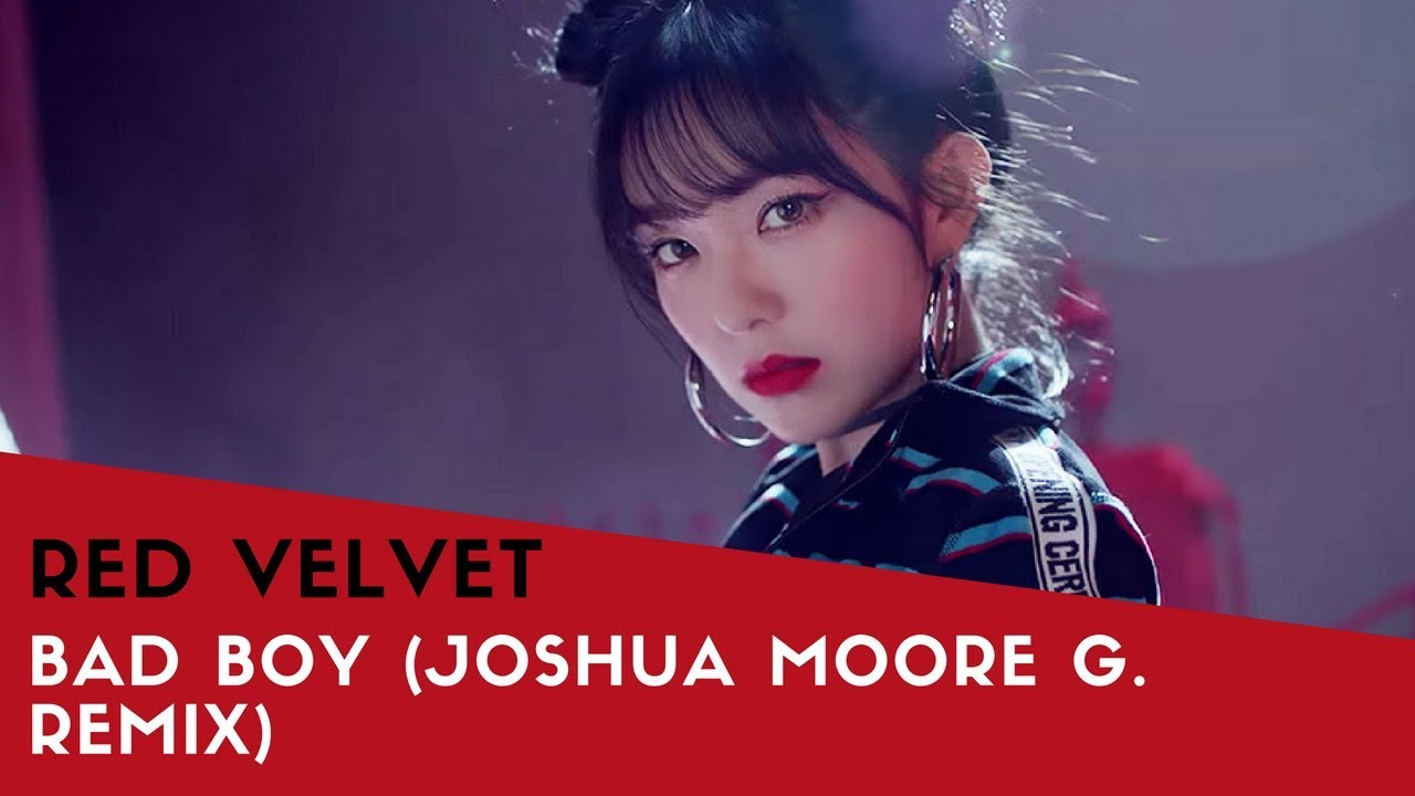 [FUTURE BASS] RED VELVET (레드벨벳) - BAD BOY (JOSHUA MOORE G  REMIX)