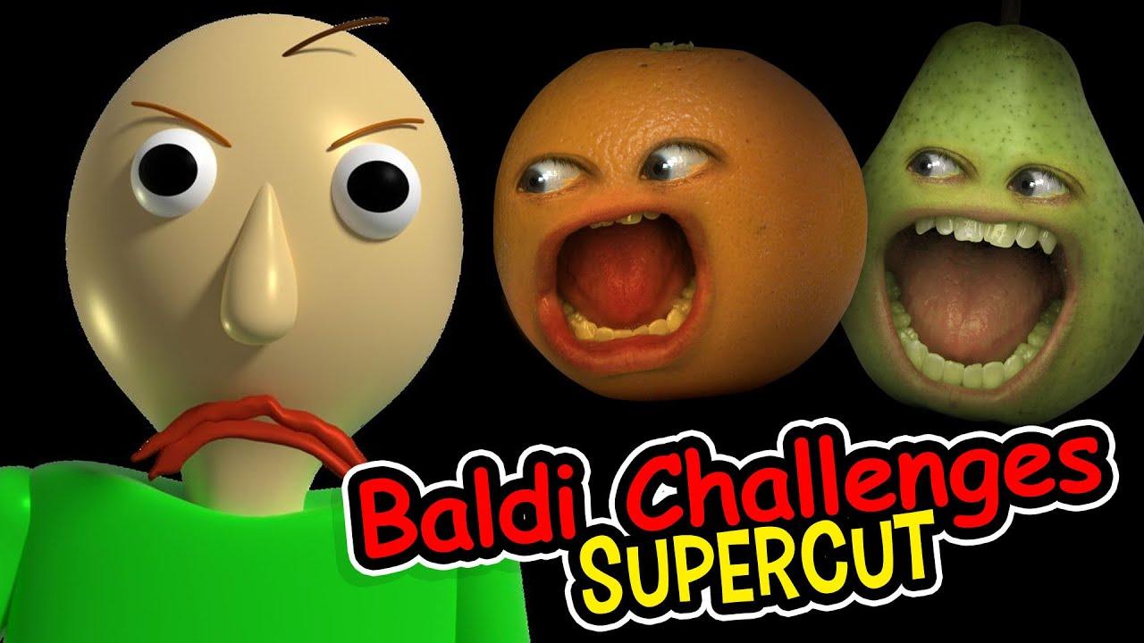 Annoying Orange - Baldi Challenges