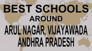 Best Schools around Arul Nagar, Vijayawada, Andhra Pradesh   CBSE, Govt, Private | Total Padhai