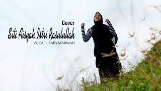 SITI AISYAH ISTRI RASULULLAH - SAFA MARWAH Cover