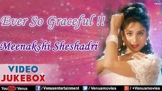 Ever So Graceful : Meenakshi Sheshadri ~ Bollywood Hits || Video Jukebox