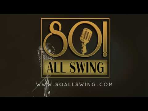 So All Swing