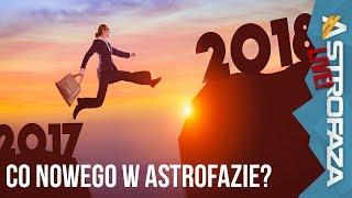 Co nowego w Astrofazie? - Astro Live