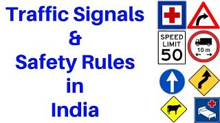 Traffic Signals and Safety Rules in India in Hindi and English