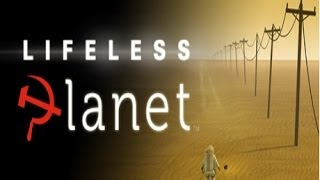 Lifeless Planet Part 1! [the Bed Of Lies!]