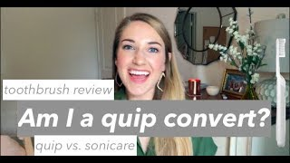 Quip Toothbrush Review | Quip vs. Sonicare | This or That