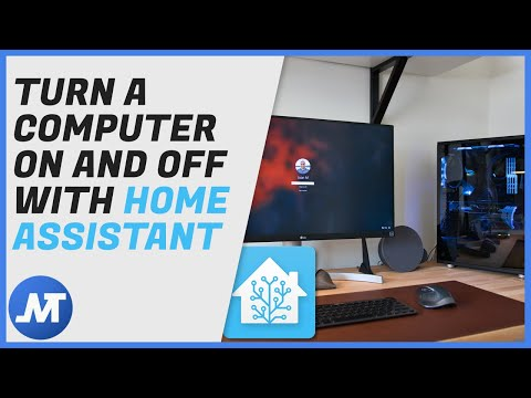 Use Home Assistant to turn your computer on and off • JuanMTech