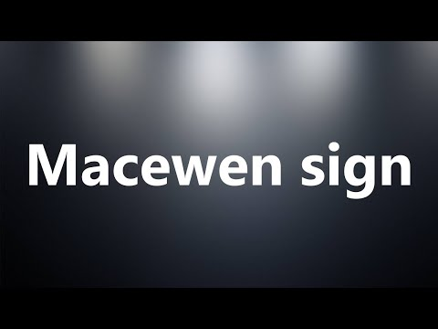 Macewen sign - Medical Definition and Pronunciation
