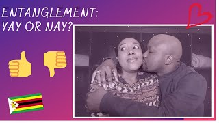 ENTANGLEMENTS VS DATING: A MARRIED COUPLE'S POINT OF VIEW!