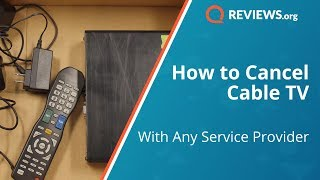 How to Cancel Cable  TV | Canceling Xfinity, Cox, and Other Providers