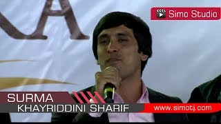 Хaйриддини Шариф - Сурма   Khayriddini Sharif - Surma - 2018