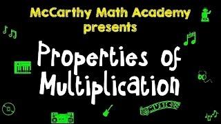 Commutative, Associative, Distributive   Properties Of Multiplication Song