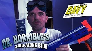 DAVY - Doctor Horrible sing-along blog