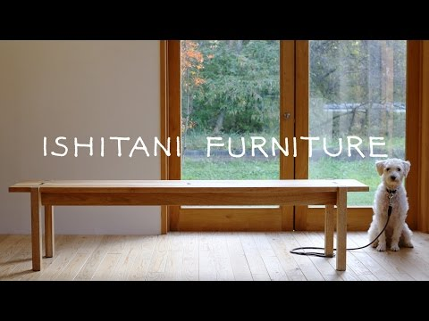 ISHITANI - Making a Bench
