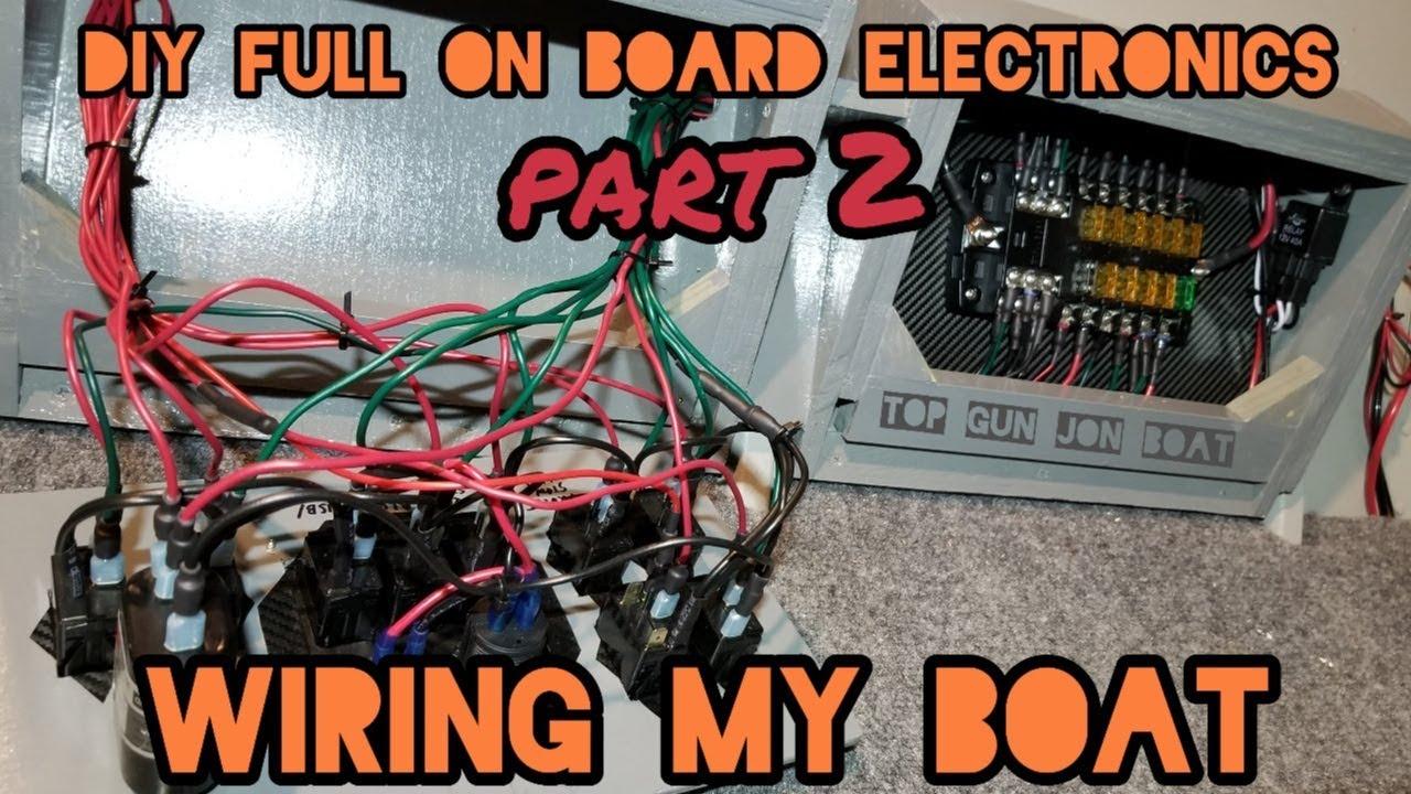 [DIAGRAM_38IS]  WIRING MY BOAT 2- DIY Full Electronics In Jon Boat - YouTube | Jon Boat Fuse Box |  | YouTube