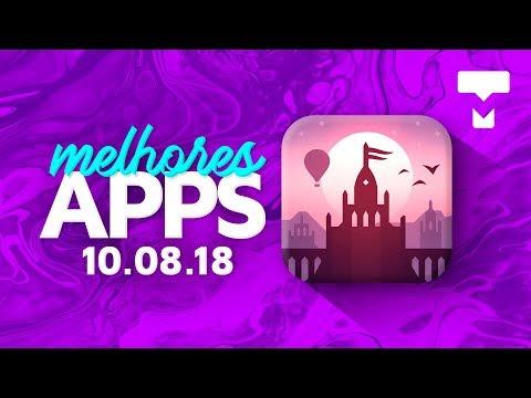 Melhores Apps da Semana para Android e iOS (10/08/2018) - TecMundo