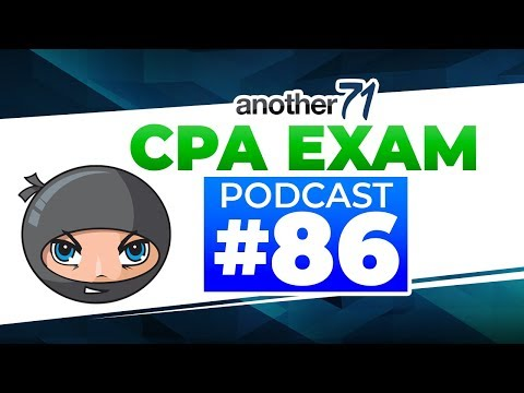 CPA Study Material - CPA Exam Podcast #86 | Another71 com