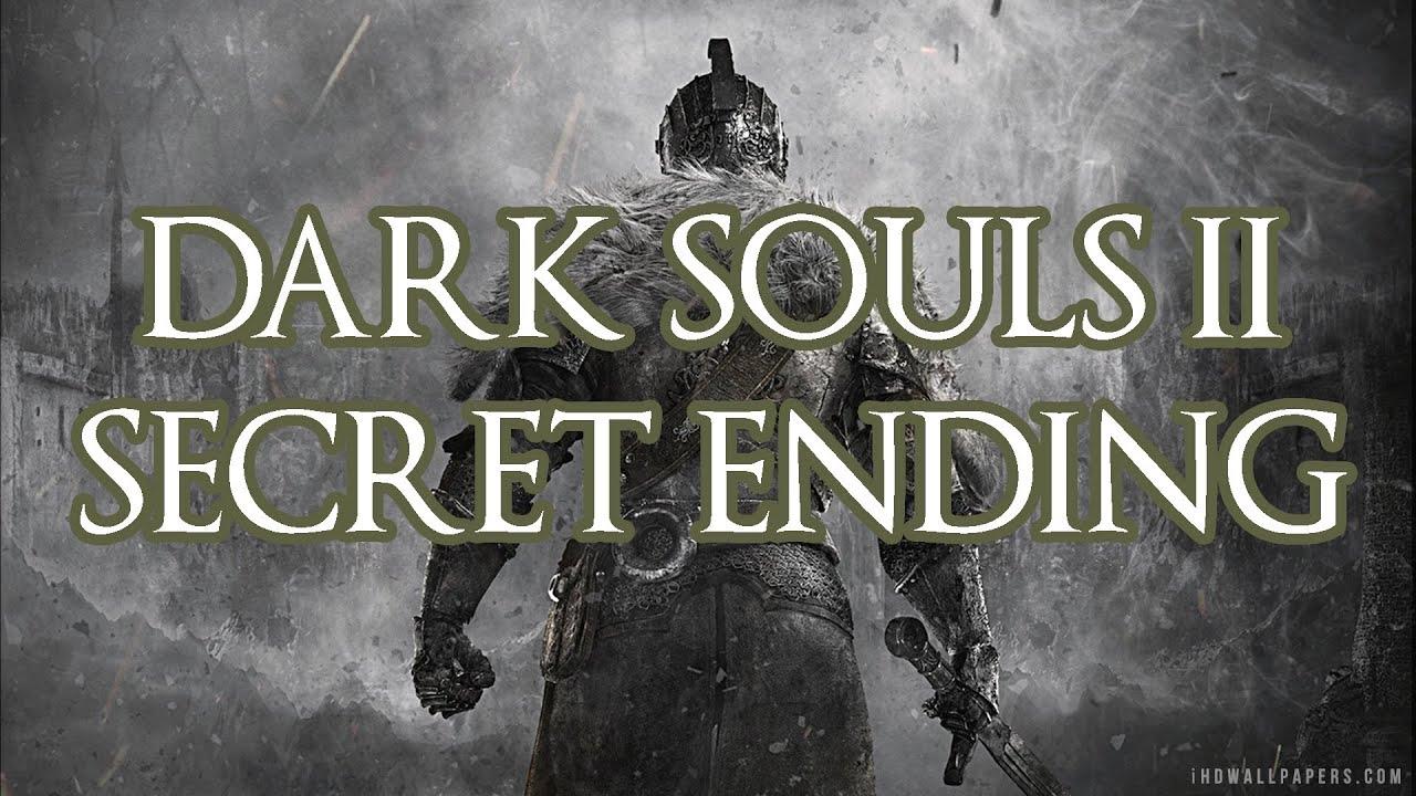 Dark Souls 2 Review Not The End: Dark Souls 2 SECRET ENDING
