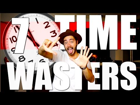 TOP 7 TIME WASTERS