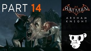 Batman Arkham Knight - Part 14 - creature of the night, man-bat (gameplay, swearthrough)