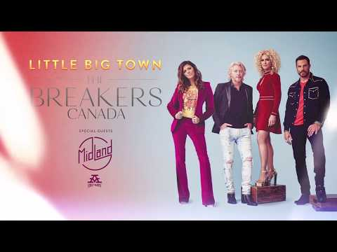 Little Big Town - The Breakers Canada