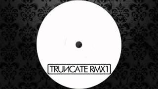 Truncate - Bodega (Ben Sims Remix) [TRUNCATE]