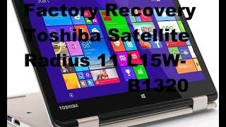 Toshiba Satellite Radius 11 L15W-B1320 Factory Recovery Español