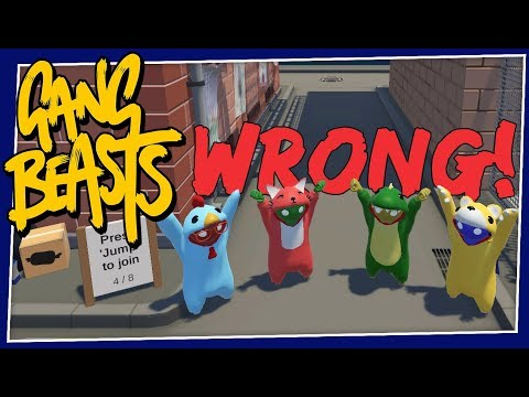 Gang Beasts - #193 - This is WRONG!!!