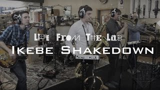"LIVE FROM THE LAB - Ikebe Shakedown - ""The Last Stand"""