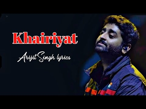 khairiyat-pucho-arijit-singh-(lyrics)-|-chhichhore-|-hindi-sad-song-2020