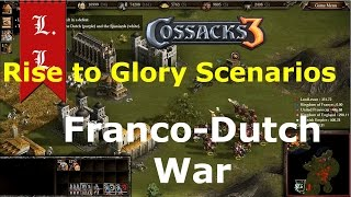 Cossacks 3 - Rise to Glory - Scenarios - Franco-Dutch War - Kingdom of France 1/2