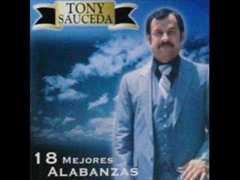 Cuando Allá Se Pase Lista - Tony Sauceda