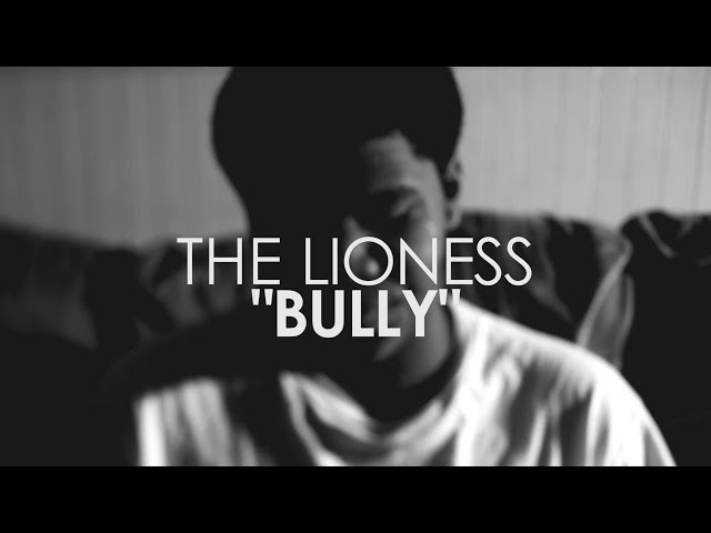 The Lioness - Bully