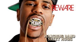 Beware (Big Sean ft. Lil Wayne & Jhene Aiko) - Marching Band Sheet Music