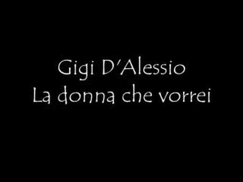 Gigi D'Alessio La donna che vorrei