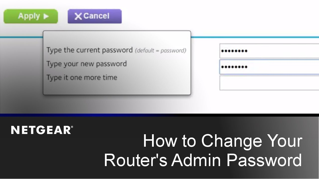 How to Change your Router's Admin Password | NETGEAR
