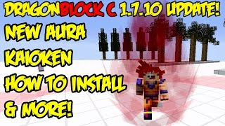 Dragon Block C 1.7.10 UPDATE: New Aura, Kaioken, Majin Buu Saga Added, & How To Install Mod!