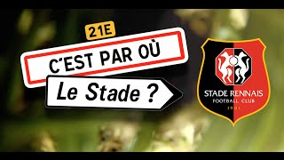 Video C'est par où le stade ? Ép.6 Stade Rennais FC download MP3, 3GP, MP4, WEBM, AVI, FLV November 2017