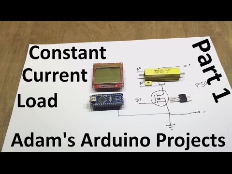 Constant Current DC Load - Part 1 - Concept - Adam's Arduino Projects